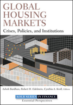 Bardhan, Ashok - Global Housing Markets: Crises, Policies, and Institutions, ebook