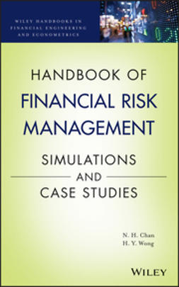 Chan, Ngai Hang - Handbook of Financial Risk Management: Simulations and Case Studies, e-bok