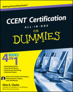 Clarke, Glen E. - CCENT Certification All-In-One For Dummies, ebook