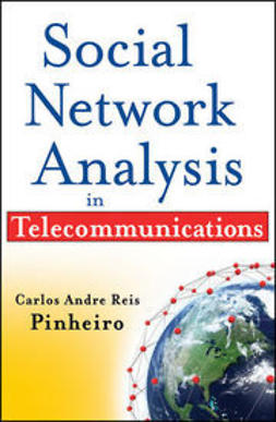 Pinheiro, Carlos Andre Reis - Social Network Analysis in Telecommunications, e-kirja