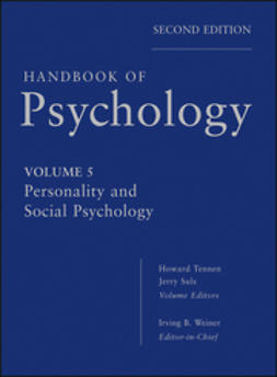 Suls, Jerry M. - Handbook of Psychology, Personality and Social Psychology, e-bok