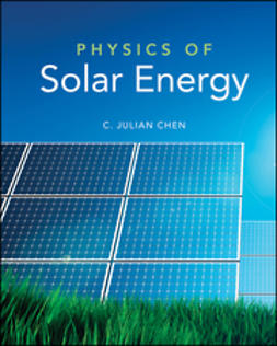 Chen, C. Julian - Physics of Solar Energy, ebook