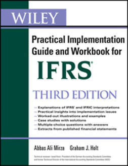 Mirza, Abbas A. - Wiley IFRS: Practical Implementation Guide and Workbook, ebook