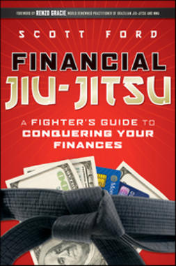 Ford, Scott - Financial Jiu-Jitsu: A Fighter's Guide to Conquering Your Finances, ebook