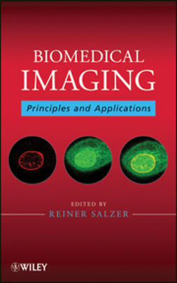 Salzer, Reiner - Biomedical Imaging: Principles and Applications, ebook