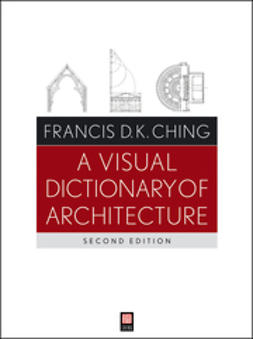 Ching, Francis D. K. - A Visual Dictionary of Architecture, ebook
