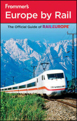 Anderson, Christopher J. - Frommer's Europe by Rail, e-kirja