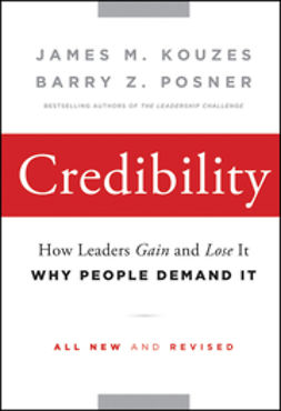 Kouzes, James M. - Credibility: How Leaders Gain and Lose It, Why People Demand It, ebook