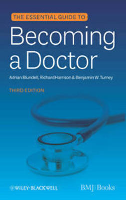 Blundell, Adrian - Essential Guide to Becoming a Doctor, e-kirja