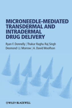 Donnelly, Ryan F. - Microneedle-mediated Transdermal and Intradermal Drug Delivery, ebook
