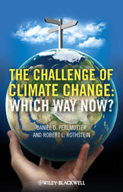 Perlmutter, Daniel P. - The Challenge of Climate Change: Which Way Now?, ebook