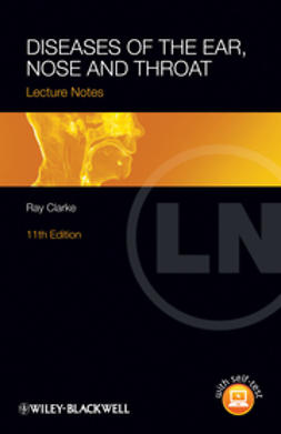 Clarke, Ray - Lecture Notes: Diseases of the Ear, Nose and Throat, ebook