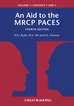 Ryder, Robert E. J. - An Aid to the MRCP PACES: Volume 1: Stations 1 and 3, ebook