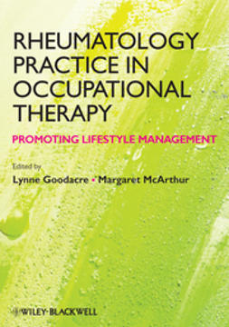 Goodacre, Lynne - Rheumatology Practice in Occupational Therapy: Promoting Lifestyle Management, e-bok