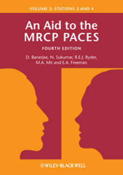 Banerjee, Dev - An Aid to the MRCP PACES: Volume 2: Stations 2 and 4, ebook