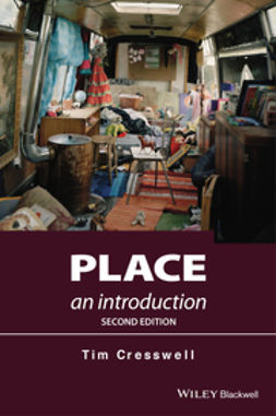 Cresswell, Tim - Place: An Introduction, e-bok