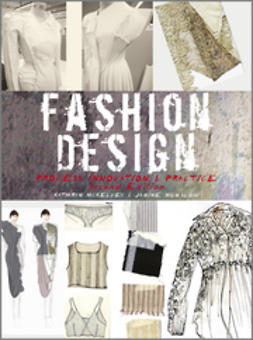 McKelvey, Kathryn - Fashion Design: Process, Innovation and Practice, ebook