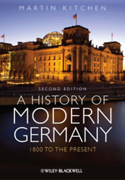 Kitchen, Martin - A History of Modern Germany: 1800 to the Present, ebook