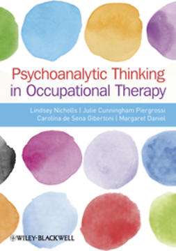 Cunningham-Piergrossi, Julie - Psychoanalytic Thinking in Occupational Therapy: Symbolic, Relational and Transformative, ebook