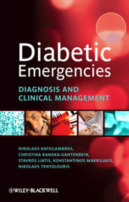 Katsilambros, Nicholas - Diabetic Emergencies: Diagnosis and Clinical Management, ebook