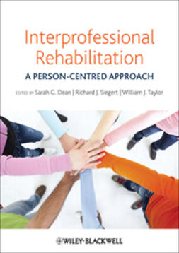 Dean, Sarah G. - Interprofessional Rehabilitation: A Person-Centred Approach, ebook