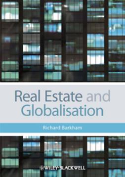 Barkham, Richard - Real Estate and Globalisation, e-bok