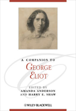 Anderson, Amanda - A Companion to George Eliot, ebook
