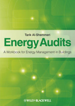 Al-Shemmeri, Tarik - Energy Audits: A Workbook for Energy Management in Buildings, ebook