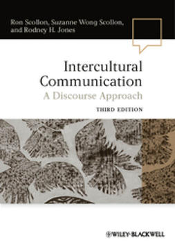 Scollon, Ron - Intercultural Communication: A Discourse Approach, e-kirja