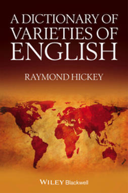 Hickey, Raymond - A Dictionary of Varieties of English, ebook