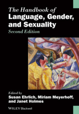 Ehrlich, Susan - The Handbook of Language, Gender, and Sexuality, e-bok