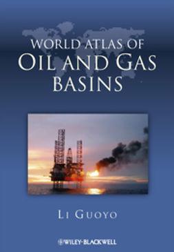 Li, Guoyu - World Atlas of Oil and Gas Basins, ebook