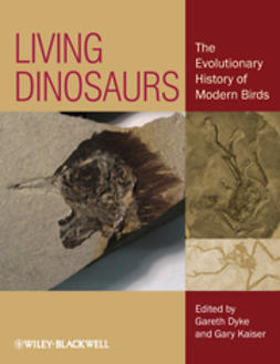 Dyke, Gareth - Living Dinosaurs: The Evolutionary History of Modern Birds, ebook