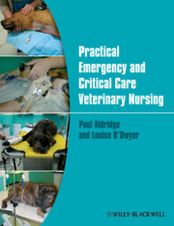 Aldridge, Paul - Practical Emergency and Critical Care Veterinary  Nursing, ebook