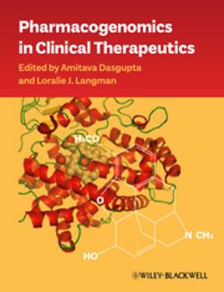 Dasgupta, Amitava - Pharmacogenomics in Clinical Therapeutics, e-kirja