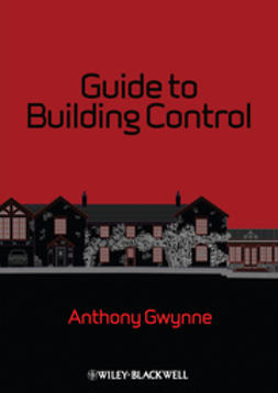 Gwynne, Anthony - Guide to Building Control, ebook