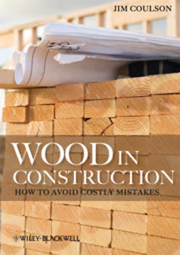 Coulson, Jim - Wood in Construction: How to Avoid Costly Mistakes, ebook