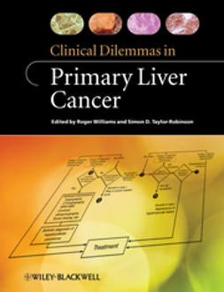 Williams, Roger - Clinical Dilemmas in Primary Liver Cancer, e-kirja