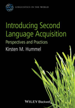 Hummel, Kirsten M. - Introducing Second Language Acquisition: Perspectives and Practices, e-kirja