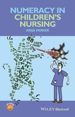 Parker, Arija - Numeracy in Children's Nursing, ebook