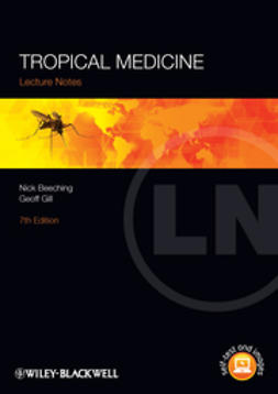 Beeching, Nick - Lecture Notes: Tropical Medicine, e-bok