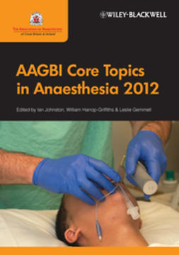 Johnston, Ian - AAGBI Core Topics in Anaesthesia 2012, ebook