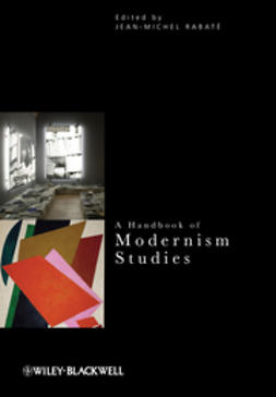 Rabat?, Jean-Michel - A Handbook of Modernism Studies, ebook