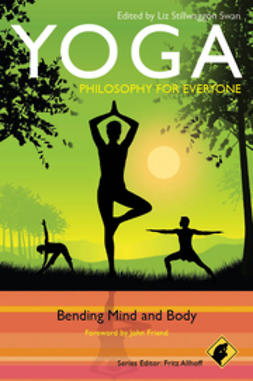 Allhoff, Fritz - Yoga - Philosophy for Everyone: Bending Mind and Body, ebook