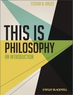 Hales, Steven D. - This Is Philosophy: An Introduction, ebook
