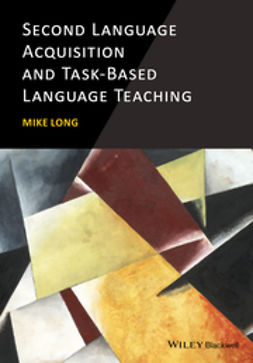 Long, Mike - Second Language Acquisition and Task-Based Language Teaching, e-kirja