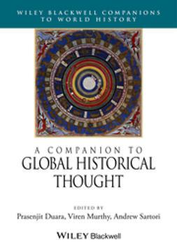 Duara, Prasenjit - A Companion to Global Historical Thought, e-kirja