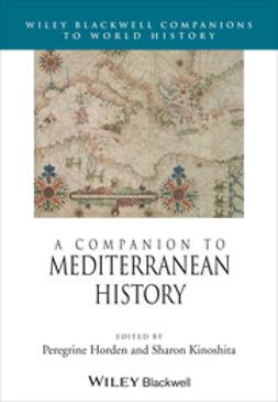 Horden, Peregrine - A Companion to Mediterranean History, ebook