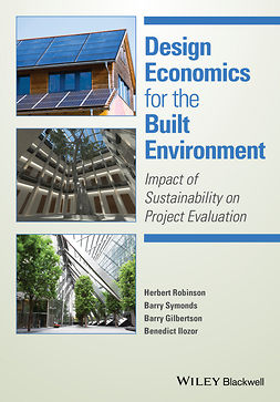 Gilbertson, Barry - Design Economics for the Built Environment: Impact of Sustainability on Project Evaluation, ebook