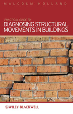 Holland, Malcolm - Practical Guide to Diagnosing Structural Movement in Buildings, ebook